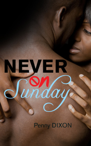 Never on Sunday by Penny Dixon